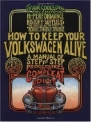 "How To Keep Your Volkswagen Alive, ""The Idiot Manual"""